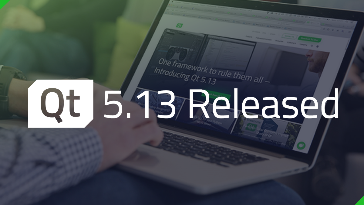 Qt 5 13 Released! - Qt Blog